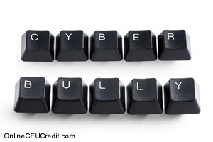 Cyberbullying Teen Internet Bullying counselor CEU