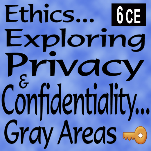 Ethical Issues - Confidentiality