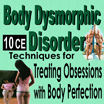 Body Dysmorphic Disorder: Diagnosis & Treatment
