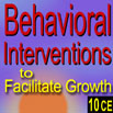 Geriatric Long-Term Care: Key Behavioral Interventions that Facilitate Growth - 10 CEs