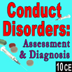 Conduct Disorders: Assessment & Diagnosis