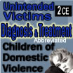 Diagnosis & Treatment of Children of Domestic Violence - Vol. #2