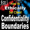 How to Ethically Set Client Confidentiality Boundaries - 6 CEs