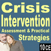 Crisis Intervention: Assessment & Practical Strategies - 10 CEs