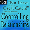 But I Have Such A Great Catch - Treating Controlling Abusive Relationships - 10 CEs