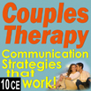 Couples Therapy: Teaching Communication Strategies that Work! - 10 CEs