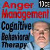 Anger Management: Cognitive Behavioral Interventions - 10 CEs