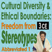 Cross Cultural Practices, Cultural Diversity & Ethical Boundaries: Freedom From Stereotypes Part I (Abbreviated) - 3 CEs