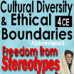 Cross Cultural Practices, Cultural Diversity & Ethical Boundaries: Freedom from Stereotypes (Abbreviated) - 4 CEs