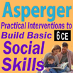 Asperger: Practical Interventions to Build Basic Social Skills - 6 CEs