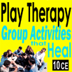 DVD - Play Therapy: Group Activities that Heal - 10 CEs