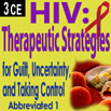 HIV: Therapeutic Strategies for Guilt, Uncertainty, and Taking Control (Abbreviated, Part I) - 3 CEs