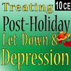 Treating Post Holiday Let-Down & Depression