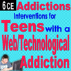 Addictions: Interventions for Teens with Web/Technological Addiction - 6 CEs