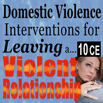 Interventions for Leaving the Violent Relationship - 10 CEs