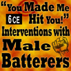 You Made Me Hit You Intervention with Male Batterers - 6 CEs