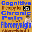 Cognitive Therapy for Chronic Pain (Abbreviated) PAINAbb1 - 3 CEs