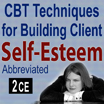 CBT Techniques for Building Client Self-Esteem