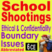 School Shootings: Ethical & Confidentiality Boundary Issues (Abbreviated)