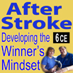 After Stroke: Developing the Winners Mindset - 6 CEs