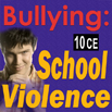 DVD - Bullying: Preventing School Violence (DVD) - 10 CEs