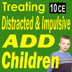ADHD: Treating Distracted & Impulsive ADHD Children